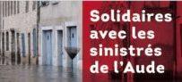 Solidaires avec les sinistrés de l'Aude