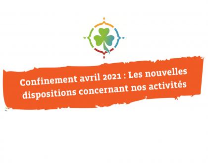 Avril 2021 : nouveau décret encadrant nos activités.